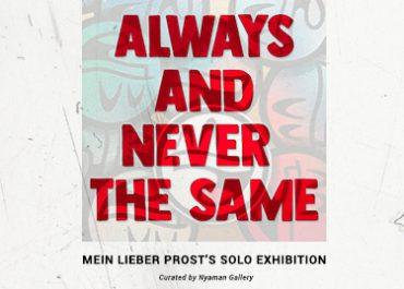 Mein Lieber Prost's Solo Exhibition