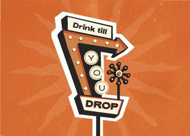 Drink Till You Drop